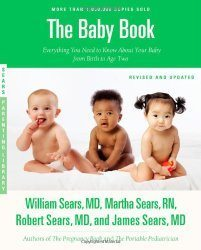 The Baby Book: Everything You Need to Know About Your Baby from Birth to Age Two Read more at https://www.mom365.com/baby/baby-gear/the-best-parenting-books-to-read/#RWEjXgWGoRvOwT4M.99